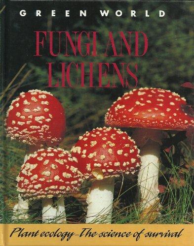 Fungi and Lichens (Green World): WENDY MADGWICK, THERESA GREENAWAY