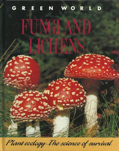 9780431001005: Fungi and Lichens (Green World)