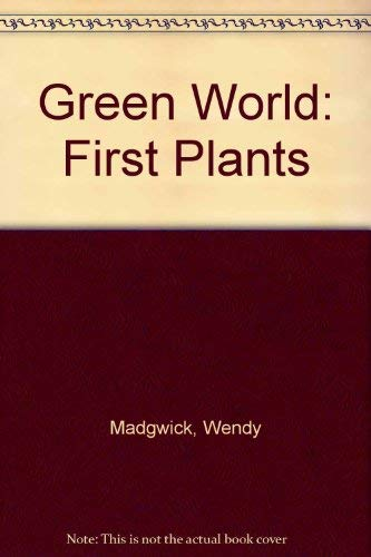 First Plants Green World Series: Heinemann, Greenaway