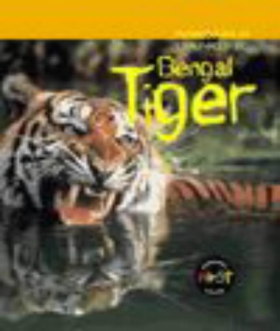 9780431001487: Bengal Tiger (First Library: Animals In Danger)
