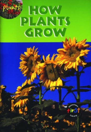 9780431002156: How Plants Grow Big Book (First Library: Plants)