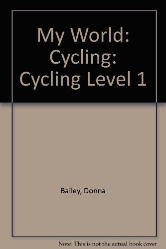 9780431003092: My World: Cycling: Cycling Level 1