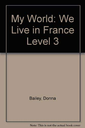 9780431003207: My World: We Live In France: We Live in France Level 3