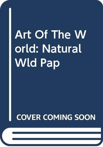 9780431006505: The Natural World (Art of the World)