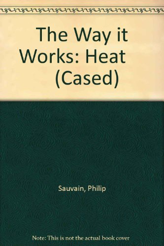 9780431007526: The Way it Works: Heat (Cased)