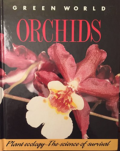 Green World: Orchids: Wendy Madgwick, Theresa