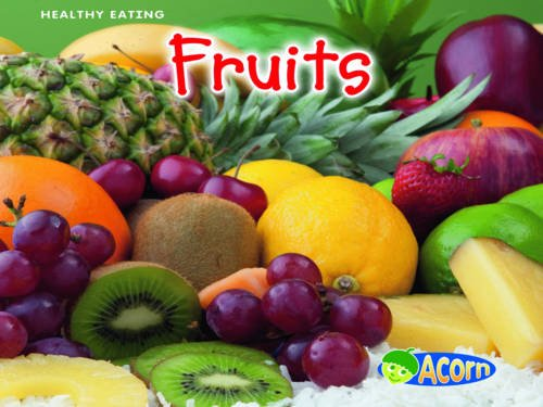 9780431009605: Fruits (Acorn: Healthy Eating)