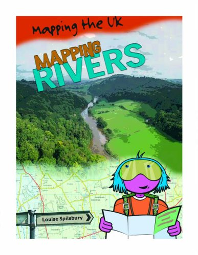 9780431013220: Mapping Rivers (Mapping the UK)