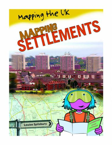 9780431013244: Mapping Settlements (Mapping the UK)