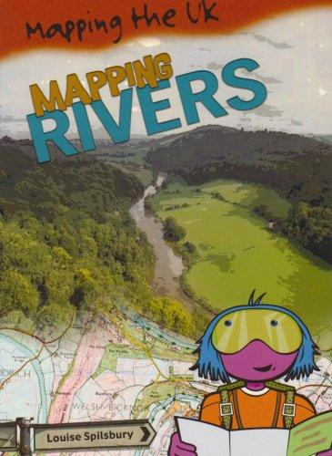 9780431013275: Mapping Rivers (Mapping the UK) (Mapping the UK)