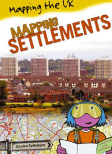 9780431013299: Mapping Settlements (Mapping the UK) (Mapping the UK)