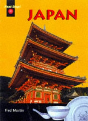 9780431013565: Next Stop Japan (Cased)