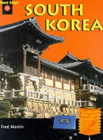 Next Stop South Korea (Paperback) (0431013721) by Fred Martin