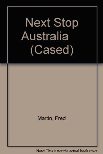 9780431013732: Next Stop Australia (Cased)