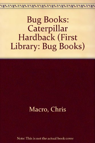 9780431016887: Bug Books: Caterpillar Hardback