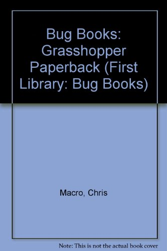 9780431016986: Bug Books: Grasshopper Paperback