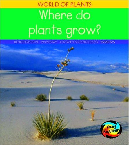 9780431018058: Where Do Plants Grow?