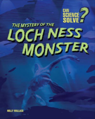 9780431019147: Mystery of the Loch Ness Monster (Can Science Solve?)