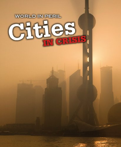 9780431020594: Cities in Crisis (World in Peril)