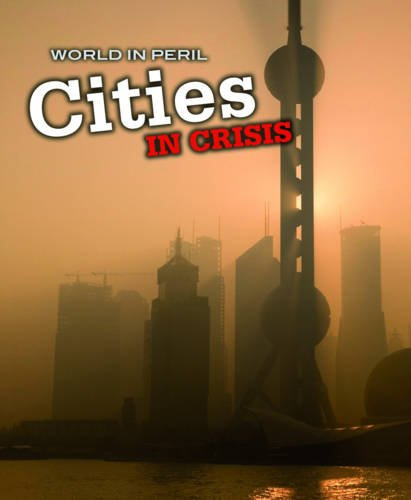 9780431020662: Cities in Crisis (World in Peril)