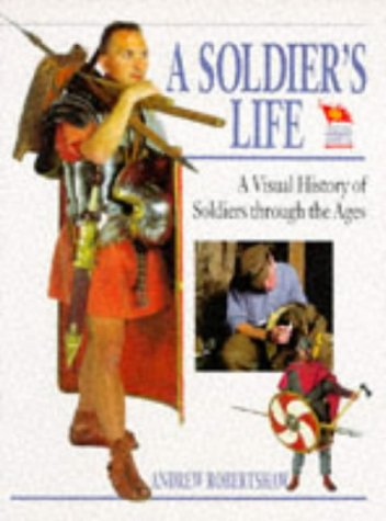 9780431022994: A SOLDIER'S LIFE