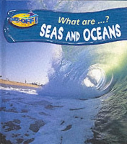 9780431023434: Take Off! What Are: Seas and Oceans Hardback