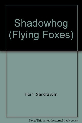 9780431024134: Shadowhog (Flying Foxes)