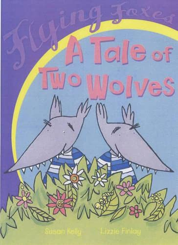 9780431024196: A Tale of Two Wolves (Flying Foxes)