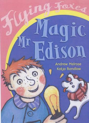9780431024219: Magic Mr.Edison (Flying Foxes)