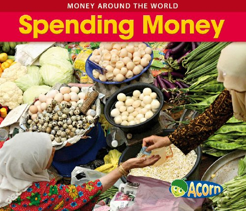 9780431025261: Spending Money (Acorn: Money Around the World)