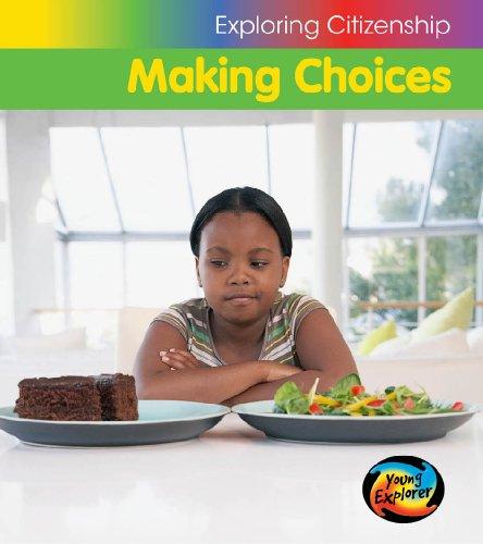 9780431025346: Making Choices (Young Explorer: Exploring Citizenship)