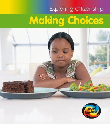 9780431025421: Making Choices (Young Explorer: Exploring Citizenship)