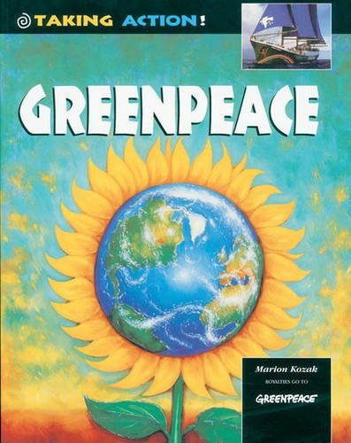 9780431027494: Greenpeace (Taking Action!)