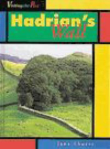 9780431027807: Hadrian's Wall (Visiting the Past)