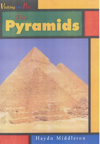 9780431027890: The Pyramids (Visiting the Past)