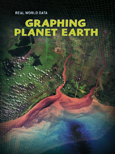 9780431029467: Graphing Planet Earth (Real World Data)