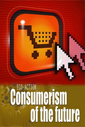 9780431029887: Consumerism of the Future (Eco-action) (Eco-action)