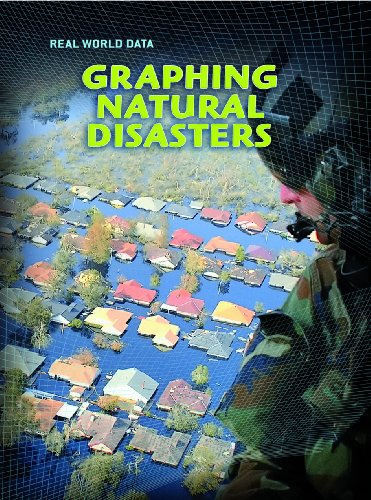 9780431033464: Graphing Natural Disasters (Real World Data)
