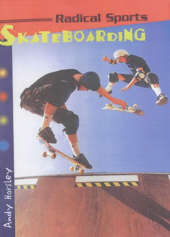 9780431036946: Radical Sports Skateboarding Hardback