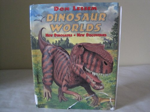 9780431036984: dinosaur worlds: new dinosaurs, new discoveries