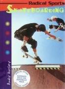 9780431037028: Skateboarding (Radical Sports)