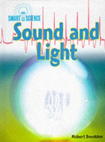 9780431037219: Sound and Light (Smart Science)