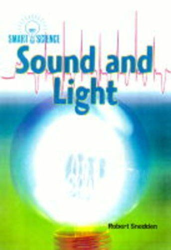 9780431037288: Smart Science: Sound and Light (Paperback)