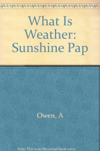What Is Weather: Sunshine Pap