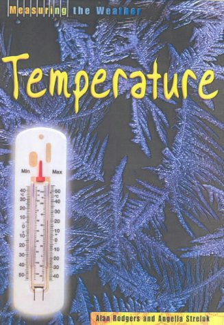 9780431038407: Measuring the Weather Temperature Hardback