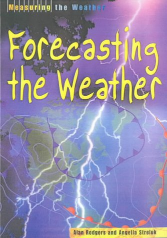 9780431038445: Measuring the Weather Forecasting Weather Hardback