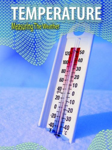 9780431038520: Temperature (Measuring the Weather) (Measuring the Weather)