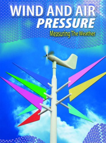 9780431038537: Wind and Air Pressure (Measuring the Weather) (Measuring the Weather)