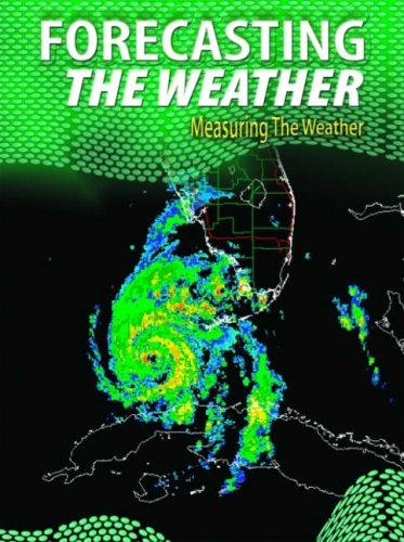 9780431038568: Forecasting the Weather (Measuring the Weather) (Measuring the Weather)
