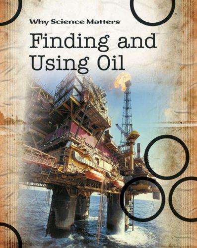 Finding and Using Oil (Hardback): John Coad